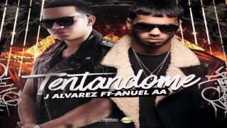 J Alvarez Ft Anuel AA - Tentándome