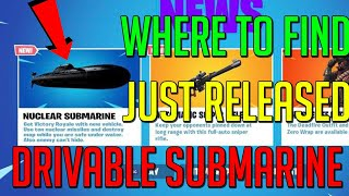 *NEW* HOW To FIND The NUCLEAR SUBMARINE JUST RELEASED (Fortnite Season 3 Chapter 2 Gameplay)