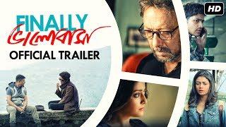 Finally ভালোবাসা | Official Trailer | Raima | Arjun | Anirban | Anjan | Sauraseni | Suprobhat | SVF