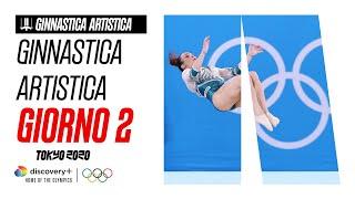 GINNASTICA ARTISTICA | Giorno 2 - Highlights | Giochi olimpici - Tokyo 2020