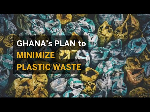 Ghana's Ambitious Plan to Minimize Plastic Waste