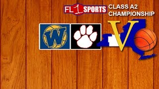 2017 Section V Class A2 Championship - Wayne vs. Wilson-Magnet (video replay) .::. FL1 Sports 3/4/17