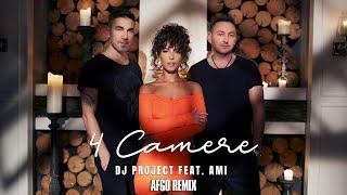 DJ Project Feat. AMI   4 Camere | AFGO Remix