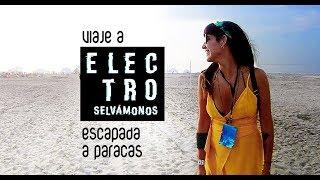 Escapada a Paracas: Electro Selvámos 2019