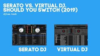 Download Serato vs  Virtual DJ  Should you switch
