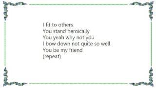 Daisy Chainsaw - You Be My Friend Lyrics