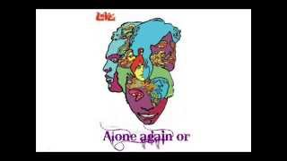 Love - Alone again or (with lyrics)