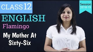 mother at 66 class 12 | WITH NOTES - Download this Video in MP3, M4A, WEBM, MP4, 3GP