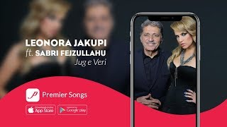 Leonora Jakupi ft. Sabri Fejzullahu - Jug e Veri