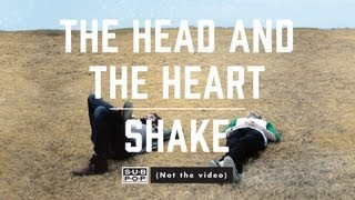 """Shake"" par The Head and the Heart"