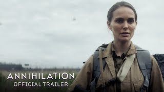 Trailer of Annihilation (2018)