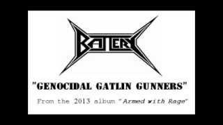 "Battery - ""Genocidal Gatlin Gunners"""