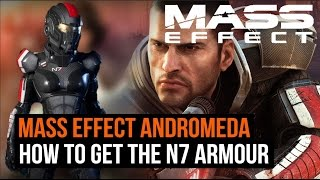 Mass Effect Andromeda - How to get the N7 Armour
