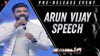 Arun Vijay Speech | Saaho Pre Release Event | Prabhas | Shraddha Kapoor | Sujeeth | Ghibran