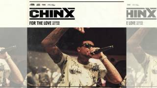 Chinx   For The Love feat  MeetSims