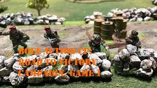 Bolt Action CP: Road to Victory Campaign Turn 1