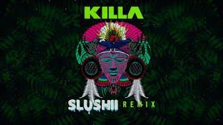 Wiwek & Skrillex - Killa (feat. Elliphant) [Slushii Remix]