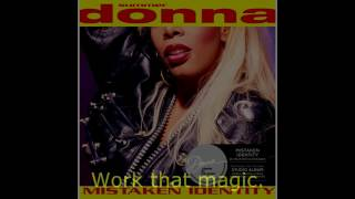"Donna Summer - Work That Magic (Capricorn ISA Remix) LYRICS - SHM ""Mistaken Identity"" 1991"
