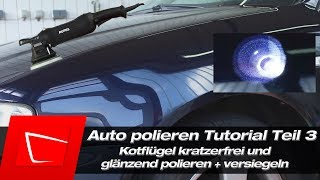 Auto Lack polieren Audi A3 mit Poliermaschine- Kotflügel polieren und Rupes BigFoot LHR 15