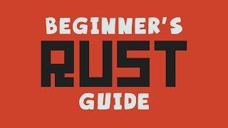 RUST Beginner's Guide