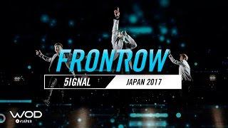 5IGNAL | FrontRow | World of Dance Japan Qualifier 2017 | #WODJP17