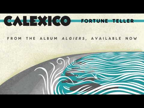 Fortune Teller (Song) by Calexico