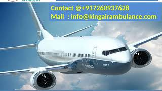 Air Ambulance Service in Dibrugarh and Bhopal at Low Cost by King