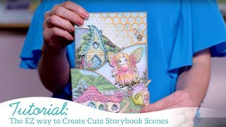 The EZ Way to Create Cute Storybook Scenes for All Occasions with the Sweet as Honey Collection