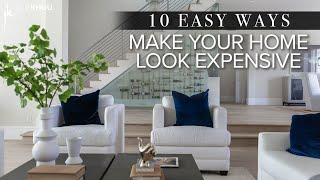 DESIGN HACKS | 10 Easy Ways to Make Your Home Look More Expensive | Julie Khuu
