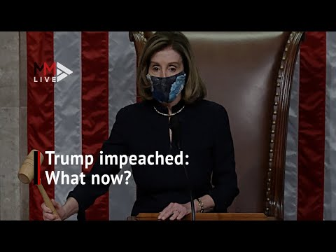 President Donald Trump impeached again so what happens next?