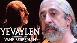 Yevaylen - Vahe Berberian's Complete Monologue