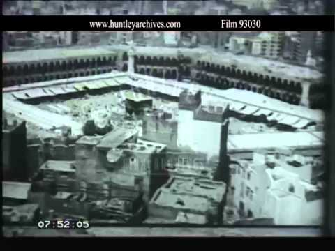 The Hajj to Mecca, 1960's.  Archive film 93030
