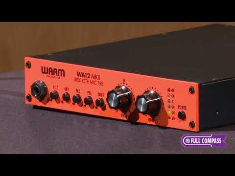 Warm Audio WA12 MKII/WA-87 Bundle Overview | Full Compass