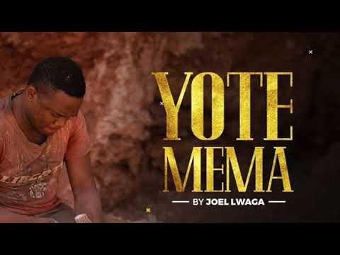 JOEL LUAGA - Yote Mema (Lyrics)