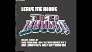 DR.DOOOM-LEAVE ME ALONE INSTRUMENTAL(MAD MAN MOE LOVE MIX)IMPORT SINGLE