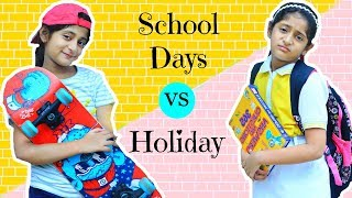Daily Routine   School Days Vs Holidays   #Roleplay #Fun #Sketch #MyMissAnand