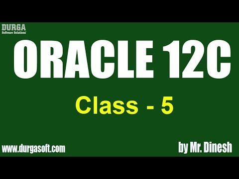 ORACLE 12C Online Training || Class - 5 || by Dinesh - YouTube