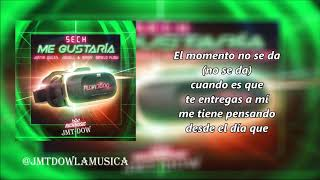 Sech Ft Justin Quiles, Jowell & Randy   Me Gustaría (Vídeo Letras) | Reggaeton 2018