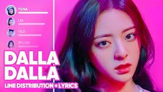 ITZY - DALLA DALLA (Line Distribution + Lyrics Color Coded) PATREON REQUESTED