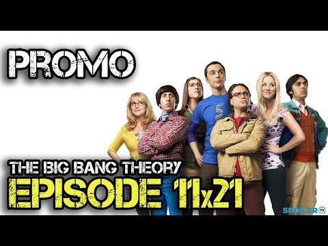 The Big Bang Theory 11.21 Preview