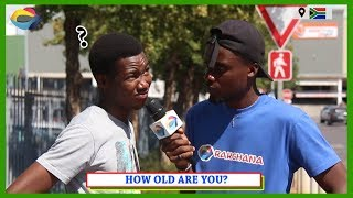 HOW OLD ARE YOU? | Street Quiz South Africa | Street Quiz Mzansi | Funny African Videos