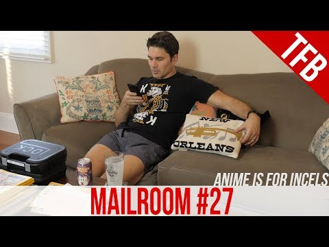 Mailroom # 27: I'm All Outta Mail, I'm So Lost Without You NSFW LANGUAGE