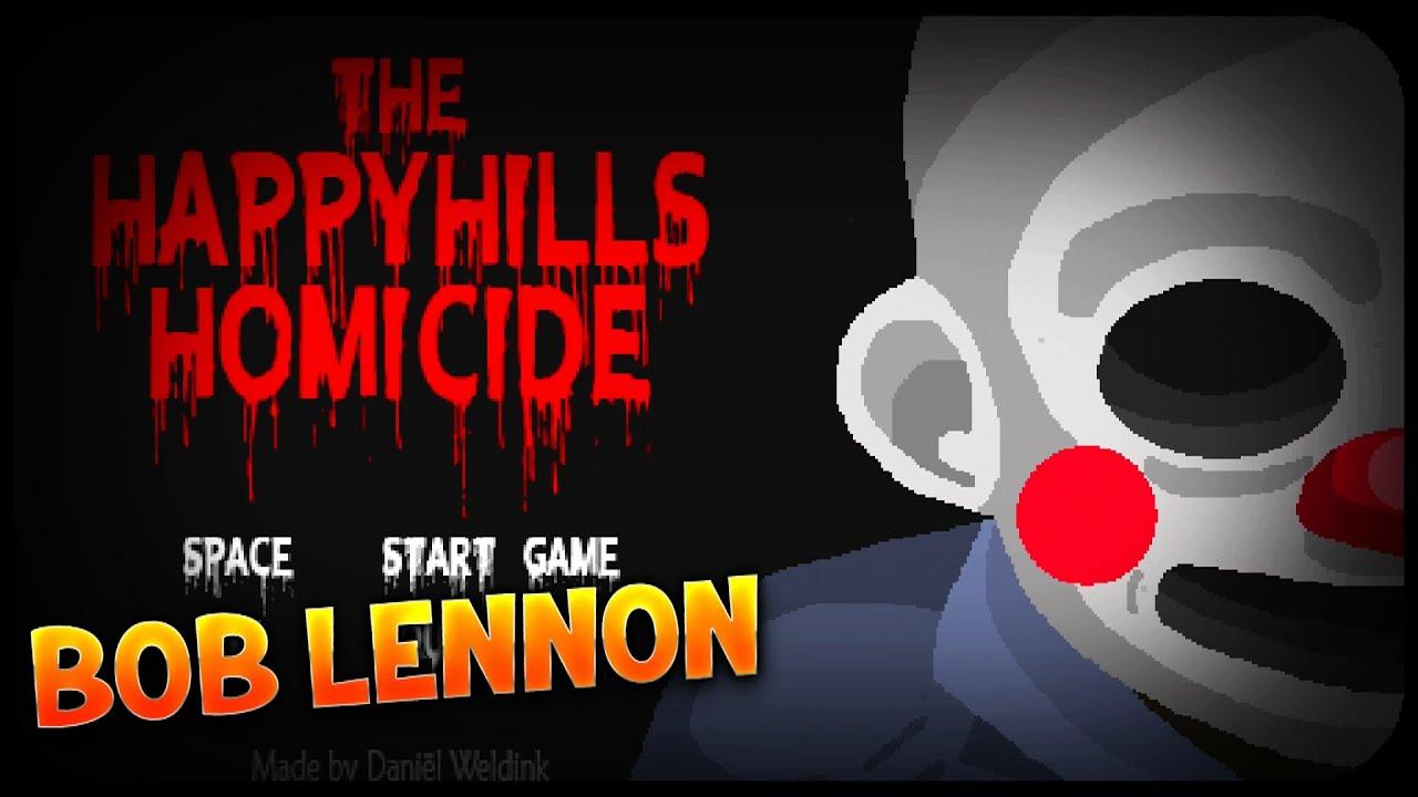 LE TUEUR LE PLUS INSUPPORTABLE !! -The Happy Hills Homicide- avec Bob Lennon