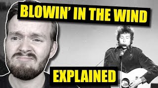 """""""Blowin' in the Wind"""" by Bob Dylan Is DEEP! 