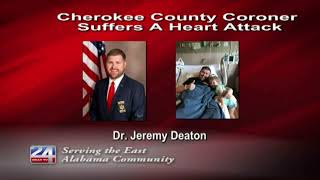 Cherokee County Coroner Recovering from Heart Attack