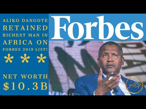Aliko Dangote Retained his place as the richest man in Africa on  Forbes list 2019