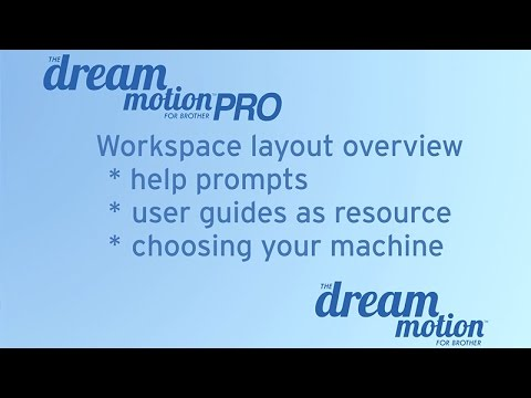 THE Dream Motion™ Software: Workspace Layout Overview