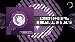 4 Strings & Denise Rivera - In The Middle of a Dream [FULL] (RNM)