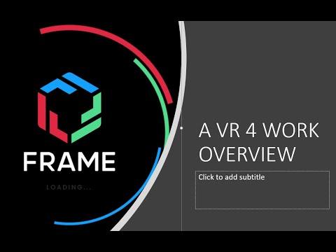 FrameVR overview