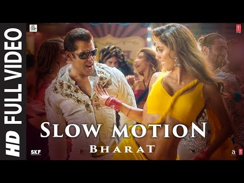 Full Video: Slow Motion | Bharat | Salman Khan,Disha Patani | Vishal &Shekhar Feat.Nakash A,Shreya G